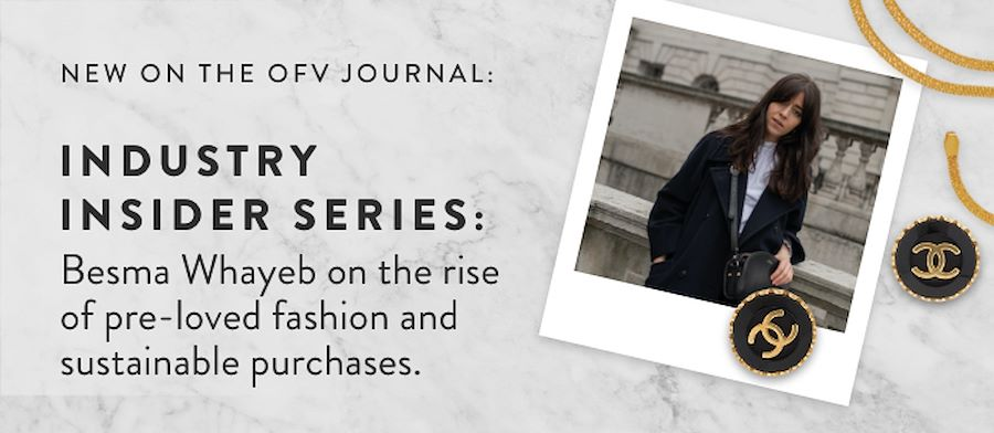 INDUSTRY INSIDER: Besma Whayeb on the rise of pre-loved fashion and sustainable purchases.